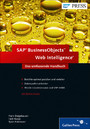 SAP BusinessObjects Web Intelligence - Das umfassende Handbuch